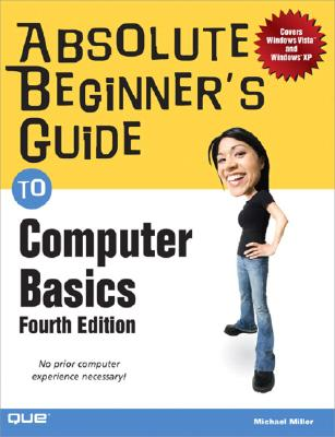Image for Absolute Beginner's Guide to Computer Basics