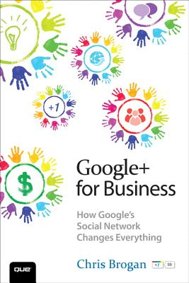 Image for Google+ for Business  How Google's Social Network Changes Everything