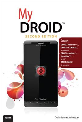 My Droid 2nd Edition, Craig James Johnston (Author)