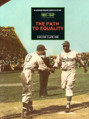Image for PATH TO EQUALITY, THE: 1931-1947 MILESTONES IN BLACK AMERICAN HISTORY