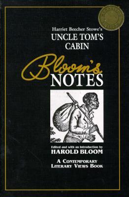 Image for Harriet Beecher Stowe's Uncle Tom's Cabin (Bloom's Notes)