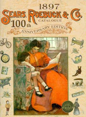 Image for 1897 SEARS ROEBUCK & CO CATALOGUE