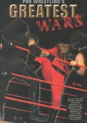 Image for Pro Wrestling's Greatest Wars (Pro Wrestling Legends)