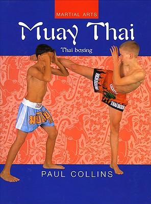 Image for Muay Thai: Thai Boxing (Martial Arts Series)