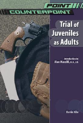Image for Trial of Juveniles As Adults (Point/Counterpoint)