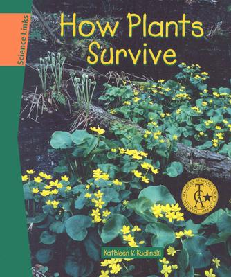 Image for How Plants Survive (Science Links)