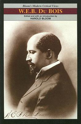 Image for W.E.B. Du Bois (Bloom's Modern Critical Views)