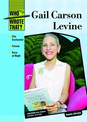 Gail Carson Levine (Who Wrote That?), Abrams, Dennis