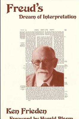 Image for Freud's Dream of Interpretation (Suny Series in Modern Jewish Literature and Culture)