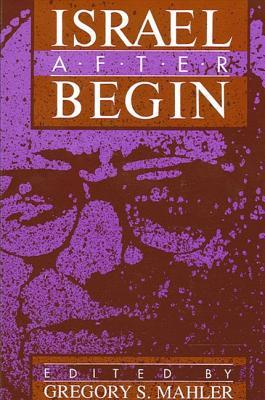Image for Israel After Begin (SUNY series in Israeli Studies)