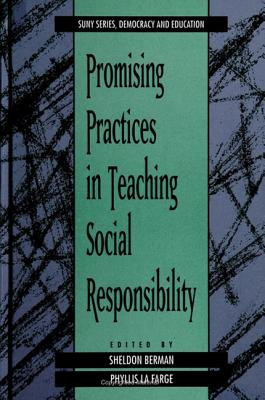 Image for Promising Practices: In Teaching Social Responsibility (Suny Series, Democracy and Education)