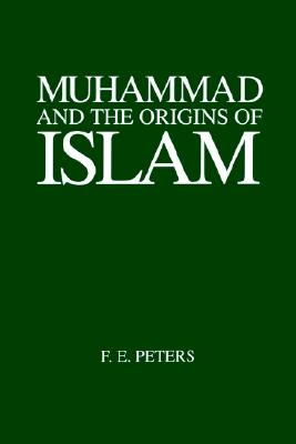 Image for Muhammad and the Origins of Islam (Suny Series in Near Eastern Studies)