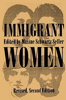 Image for Immigrant Women (Suny Series in Ethnicity and Race in American Life)