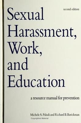 Image for Sexual Harassment, Work, and Education: A Resource Manual for Prevention, Second Edition (SUNY series, The Psychology of Women)