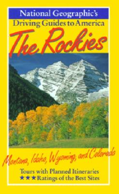 Image for National Geographic Driving Guide to America, Rockies (NG Driving Guides)