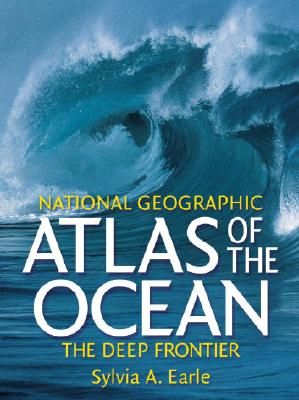 Image for Atlas of the Ocean : The Deep Frontier