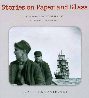 Image for Stories on Paper & Glass: Pioneering Photography at National Geographic