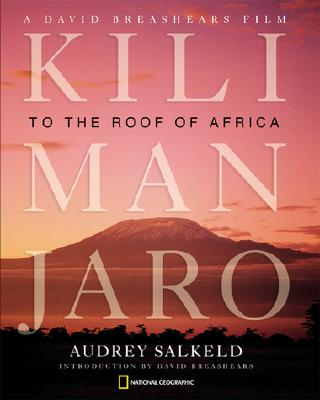 Image for KILIMANJARO: TO THE ROOF OF AFRICA