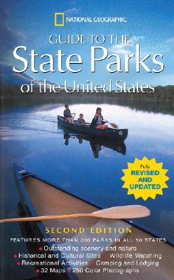 Image for National Geographic Guide to the State Parks of the United States; 2nd Edition (National Geographic's Guide to the State Parks of the United States)
