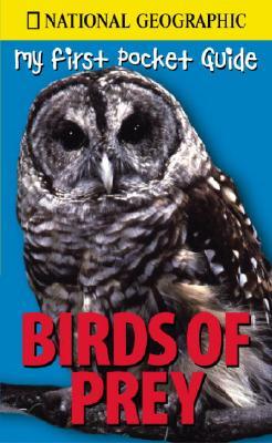 NGEO Pocket Guide: Birds of Prey, Donovan, Amy