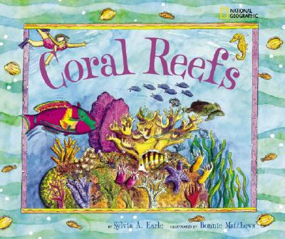 Jump into Science: Coral Reefs, Earle, Sylvia