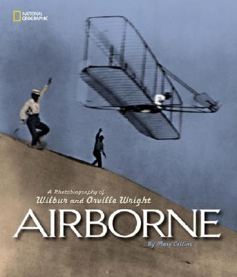Image for AIRBORNE: A PHOTOBIOGRAPHY OF WILBUR AND