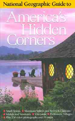 Image for National Geographic Guide to America's Hidden Corners