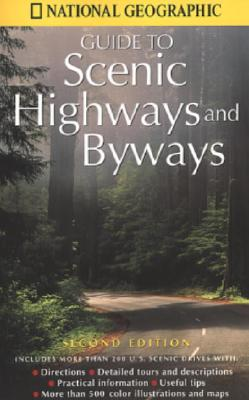 Image for National Geographic Guide to Scenic Highways and Byways: Second Edition