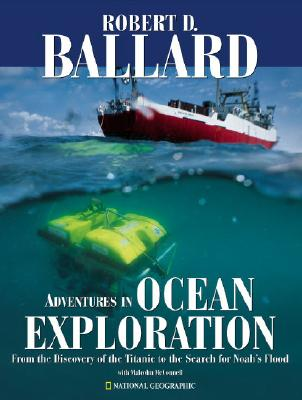 Image for Adventures in Ocean Exploration: From the Discovery of the Titanic to the Search for Noah's Flood