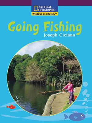 Image for Going Fishing - National Geographic Windows on Literacy (National Geographic Windows on Literacy)