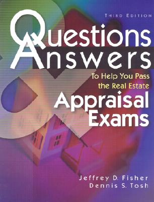 Image for Questions & Answers to Help You Pass the Real Estate Appraisal Exam