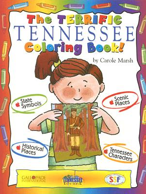 The Terrific Tennessee Coloring Book (The Tennessee Experience), Marsh, Carole