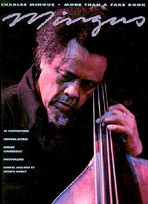 Charles Mingus - More Than a Fake Book (Fake Books), Mingus, Charles