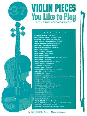 37 Violin Pieces You Like to Play: Violin and Piano