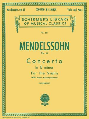Concerto in E minor, Op. 64: Score and Parts (Schirmer's Library of Musical Classics)