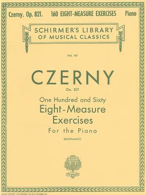 160 Eight-Measure Exercises, Op. 821: Piano Technique