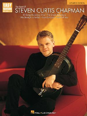 Image for The Best of Steven Curtis Chapman - Updated Edition: Easy Guitar with Notes and Tab (EZ Guitar)