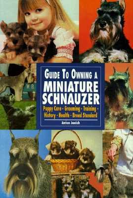 Image for Guide to Own Miniature Schnauz (Re Dog)