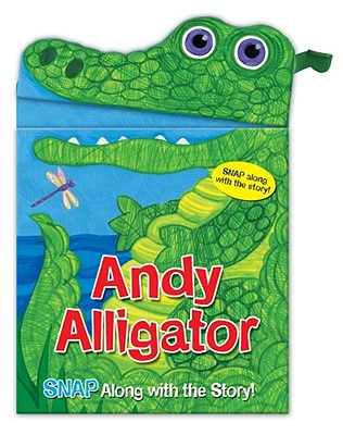 Image for Andy Alligator (Snappy Fun Books)
