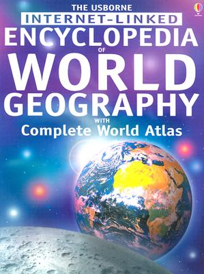Image for Encyclopedia of World Geography: With Complete World Atlas (Geography Encyclopedias)