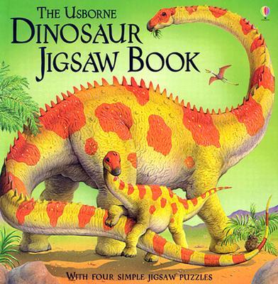The Usborne Dinosaur Jigsaw Book (Jigsaw Books), Turnbull, Stephanie