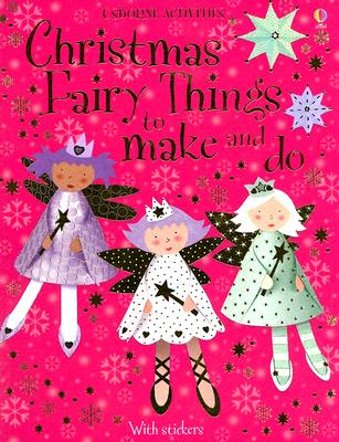 Image for Christmas Fairy Things to make and do (Usborne Activities)