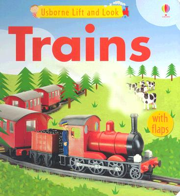 Image for Trains Lift and Look (Usborne Lift and Look)