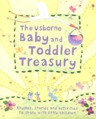 The Usborne Baby and Toddler Treasury, Susanna Davidson