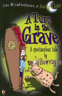 Image for A Turn in the Grave (Misadventures of Danny Cloke)