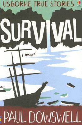 Image for Survival (Usborne True Stories)