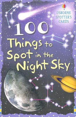 Image for 100 Things to Spot in the Night Sky (Spotter's Cards)