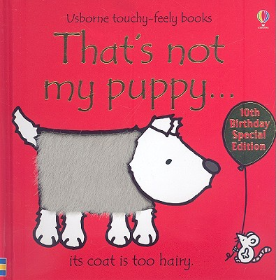 That's Not My Puppy... (Usborne Touchy-Feely Board Books), Fiona Watt
