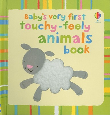 Image for Baby's Very First Touchy-Feely Animals Book