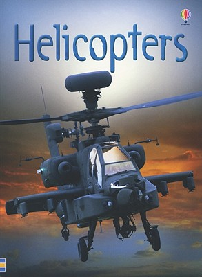 Helicopters, Emily Bone (Author), Staz Johnson (Illustrator), Giovanni Paulli (Illustrator), Adrian Roots (Illustrator)